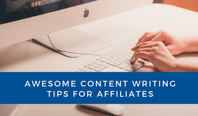 Tips for preparing content in affiliate marketing